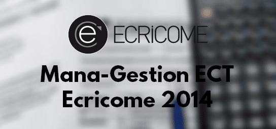 Management Gestion Ecricome 2014 – Corrigé & Rapport
