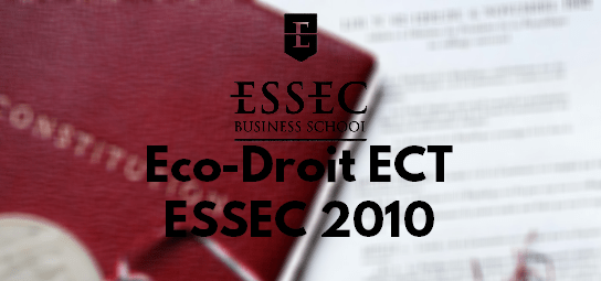 Eco Droit ESSEC 2010 – Rapport de Jury