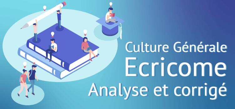 Culture générale Ecricome 2019 – Proposition de corrigé