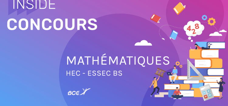 Maths HEC/ESSEC ECS 2020 – Analyse du sujet