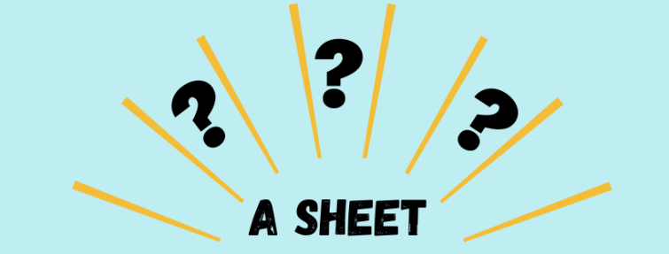 Connais-tu les deux significations du mot « a sheet »?