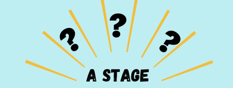 Quelles sont les deux traductions de « a stage » ?