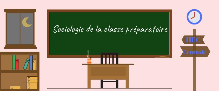 Petite sociologie de la classe préparatoire