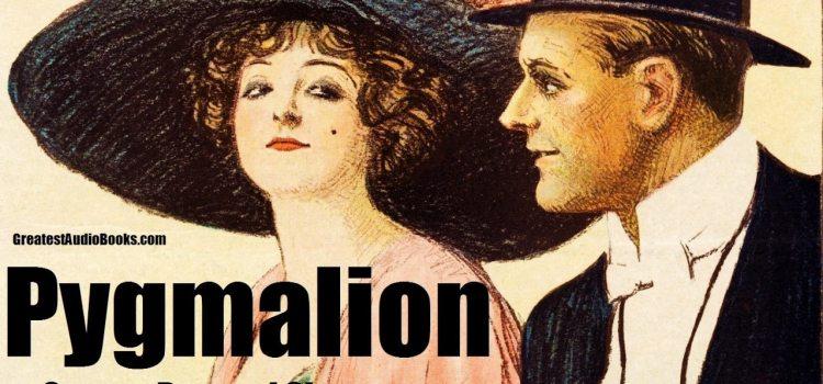 Pygmalion, George Bernard Shaw – Une illustration de la hiérarchie sociale sous l'ère victorienne