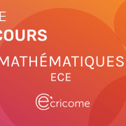 Sujet de maths Ecricome ECE 2021
