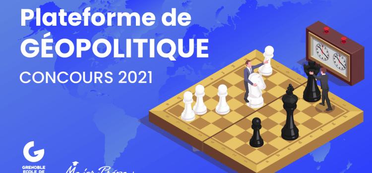 On relance notre plateforme de géopolitique Grenoble EM x Major-Prépa !