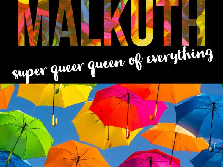"Umbrellas of various bright colors floating in the air. Text: ""Malkuth: Super queer queen of everything."""