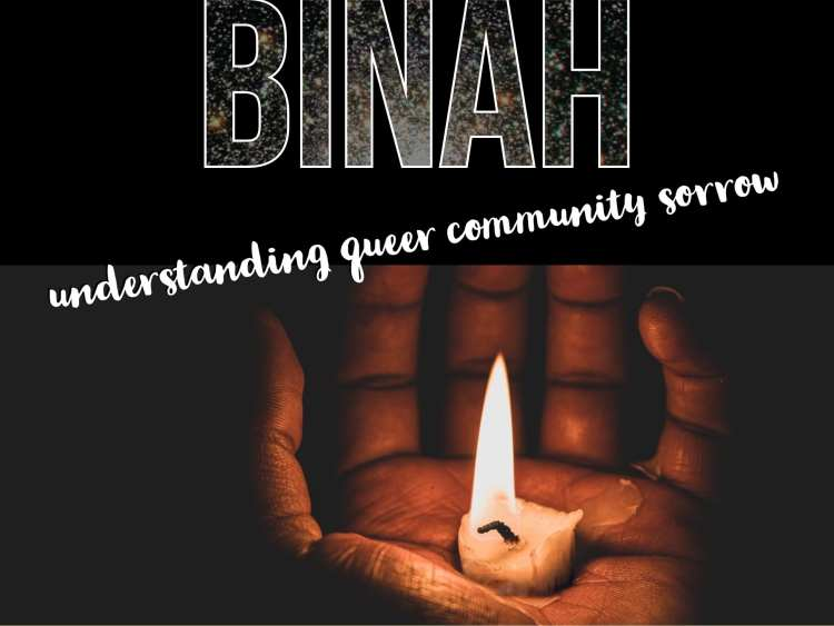 "Image of a hand holding a nearly-burned-out candle nub. Text: ""Binah: Understanding queer community sorrow."""