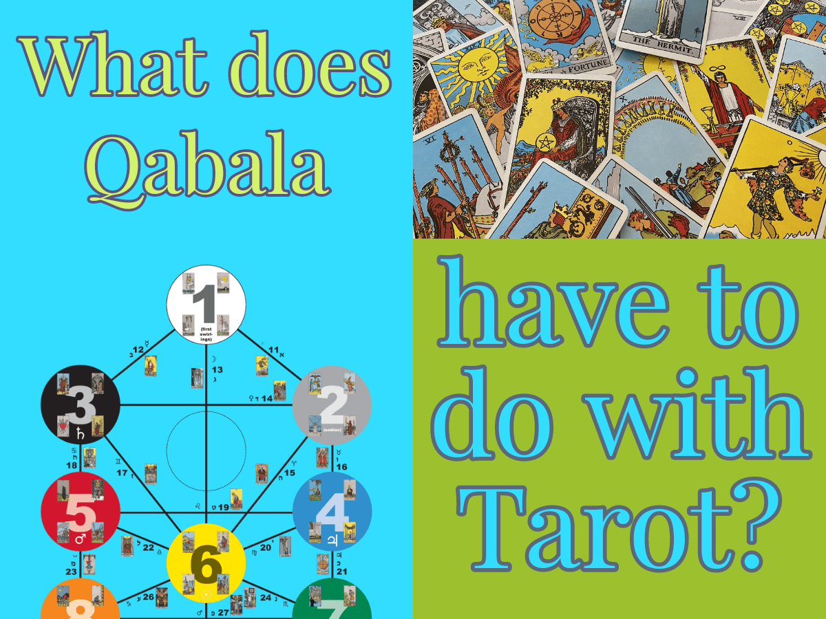 What does Qabala have to do with Tarot?
