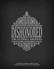 DishonoredDunwallArchives_HC