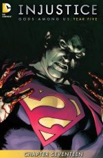 Injustice Gods Among Us Year Five #17
