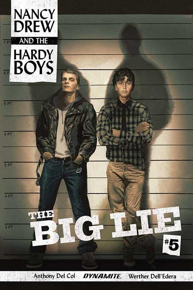 Nancy Drew And The Hardy Boys: The Big Lie #5