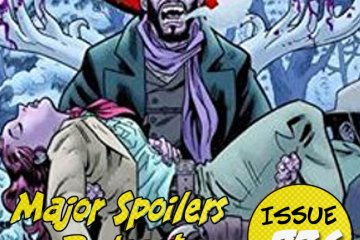 Major Spoilers Podcast #736 The Sixth Gun Vol. 5