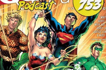 Major Spoilers Podcast #753 Justice League Origin Volume 1