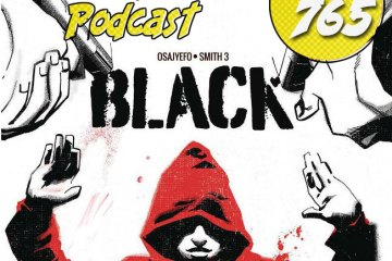 Major Spoilers Podcast #765 Black Volume 1