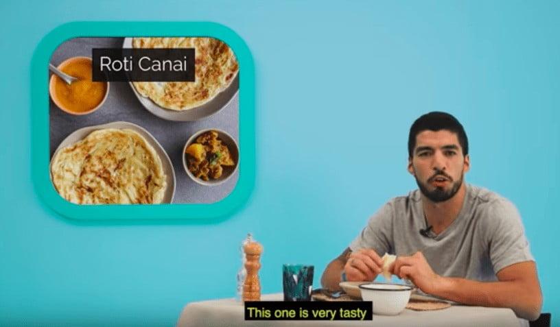 suarez roti canai 'Nasi Lemak Makanan Paling Sempurna' - Luis Suarez Jatuh Cinta Dengan Makanan Malaysia