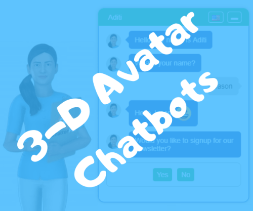 3-D Avatar Chatbots
