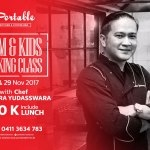 Mom & Kids Cooking Class with Chef Chandra Yudasswara di Portable Makassar