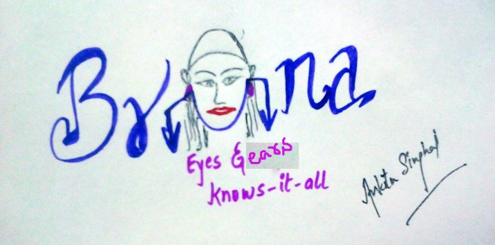 (Eyes and ears Knows-it-all) Bruna