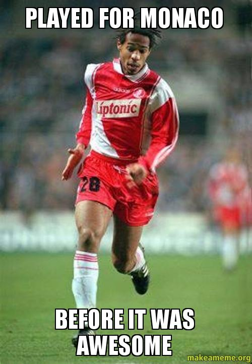 Played For Monaco Before It Was Awesome Make A Meme