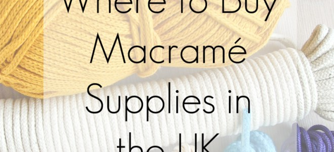 Where to Buy Macrame Supplies