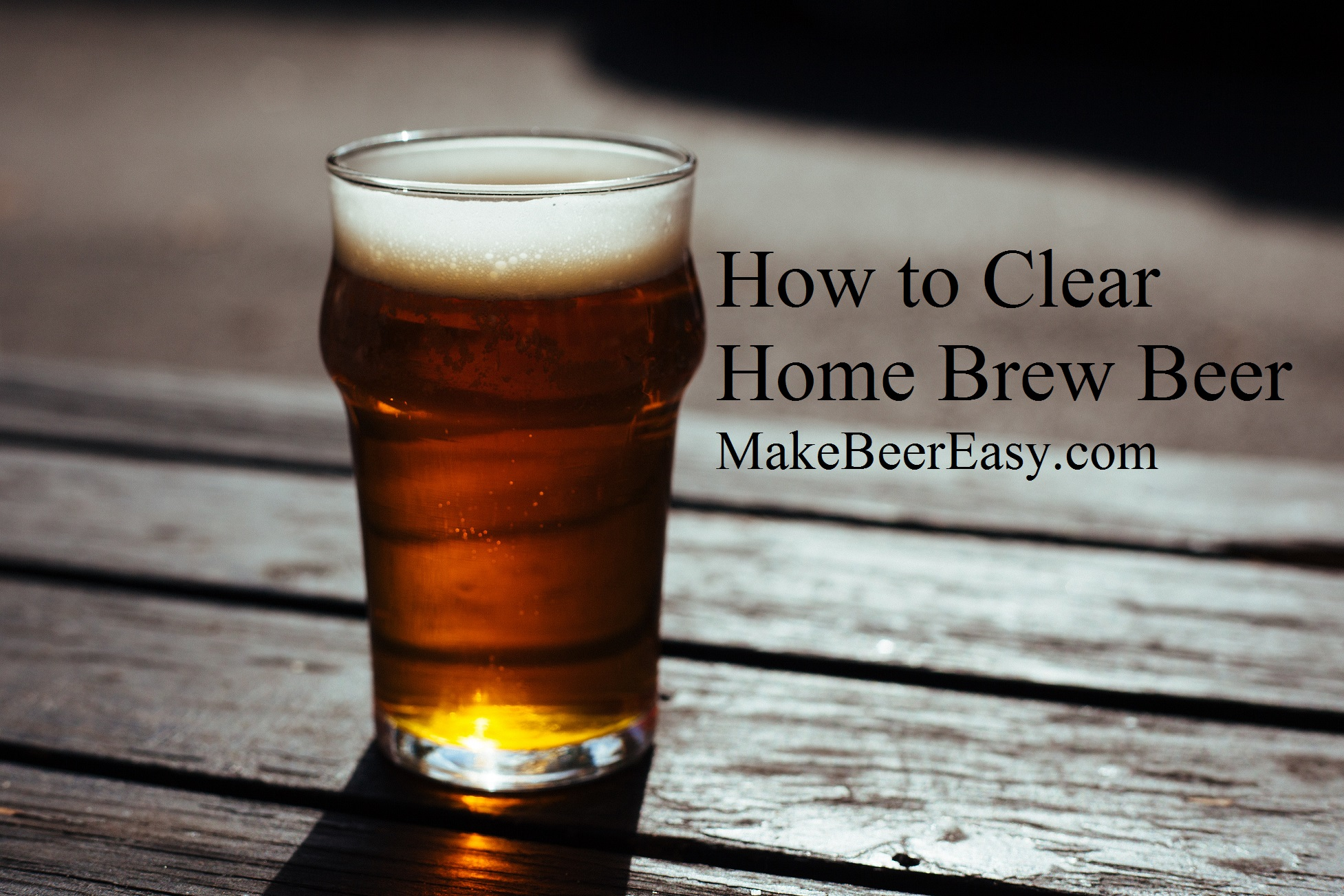 How to Clear Home Brew Beer