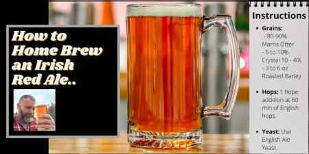 Instructions on how to home brew an Irish red ale.