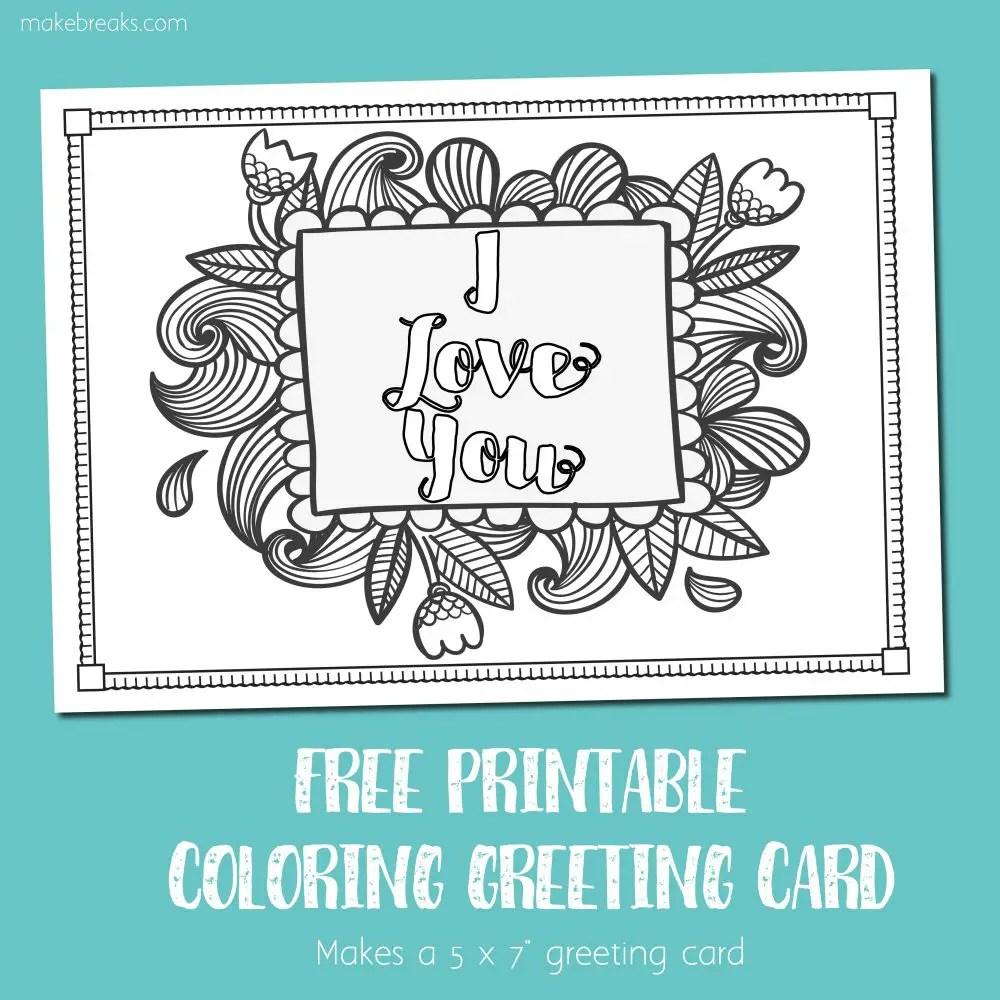Free Printable I Love You Coloring Card - Make Breaks