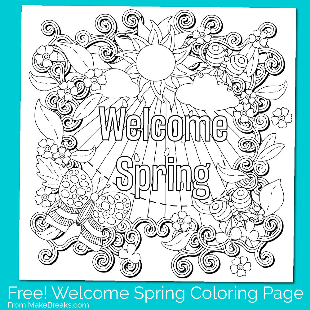 welcome spring coloring pages Free Printable Welcome Spring Coloring Page   Make Breaks welcome spring coloring pages