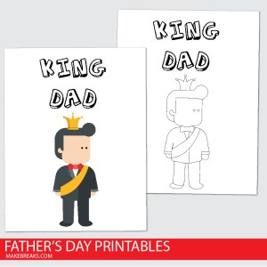 Father's Day King Dad Printable