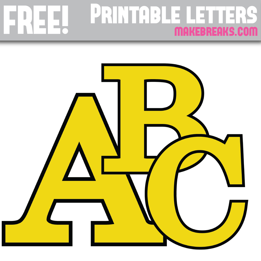 image about Printable Letters Free called Yellow With Black Advantage Totally free Printable Alphabet - Deliver Breaks