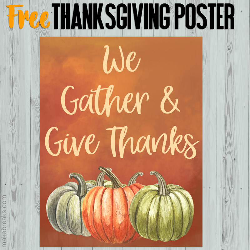 Free We Gather and Give Thanks Thanksgiving Printable Poster