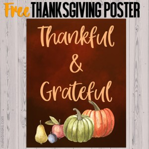 Free Thankful and Grateful Printable Poster