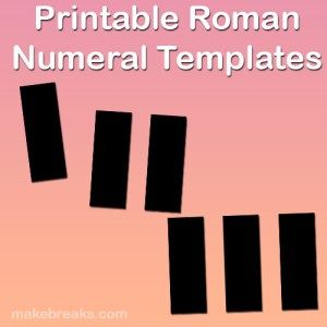 Bold Roman Numerals Templates For Teachers