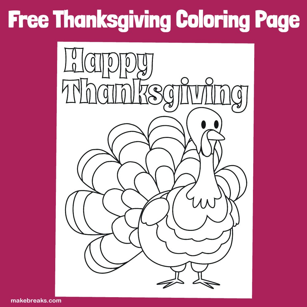Coloring page featuring a cute turkey and the words 'Happy Thanksgiving'