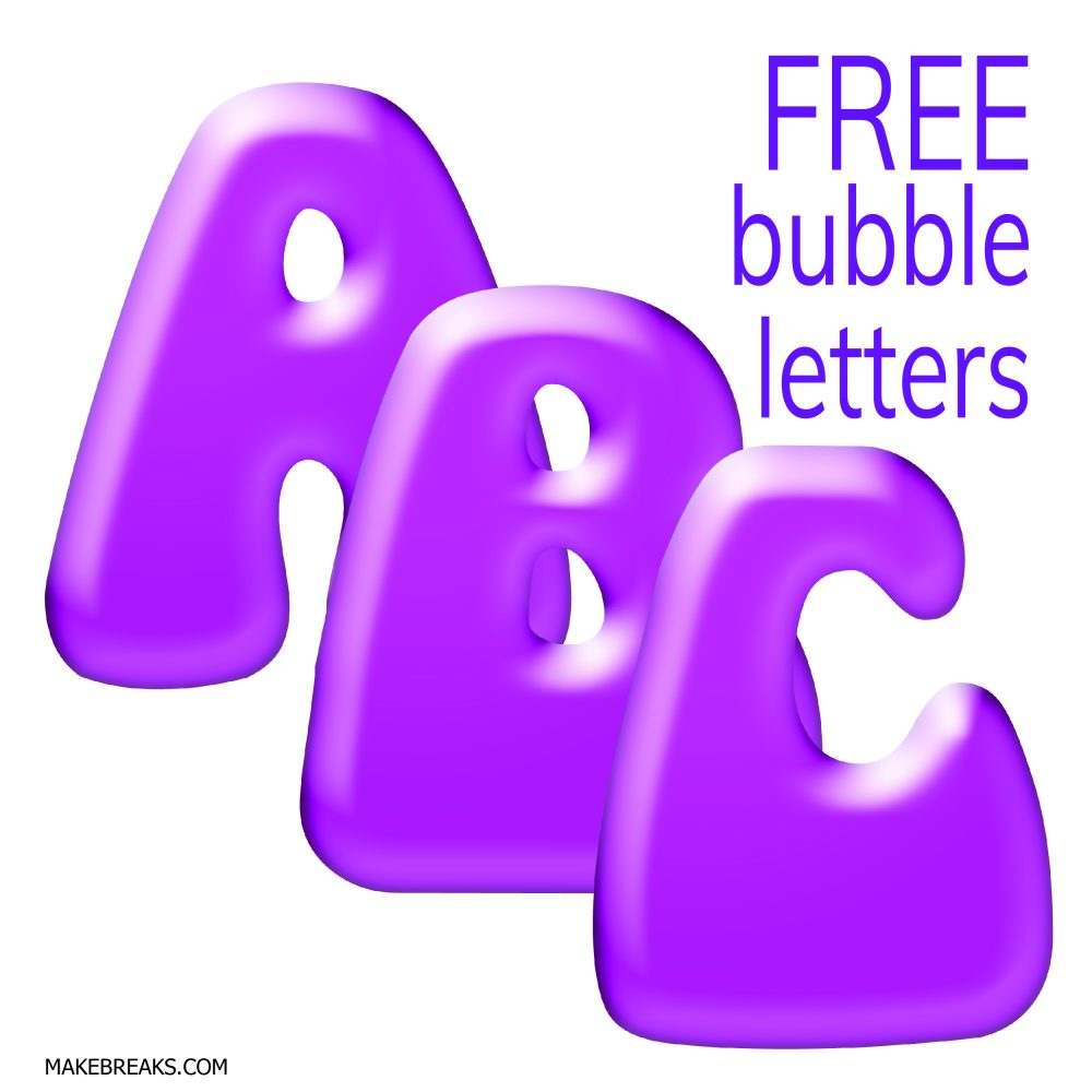 Free Printable Bubble Letters