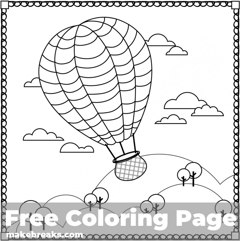 Air Balloon Coloring Page Make Breaks