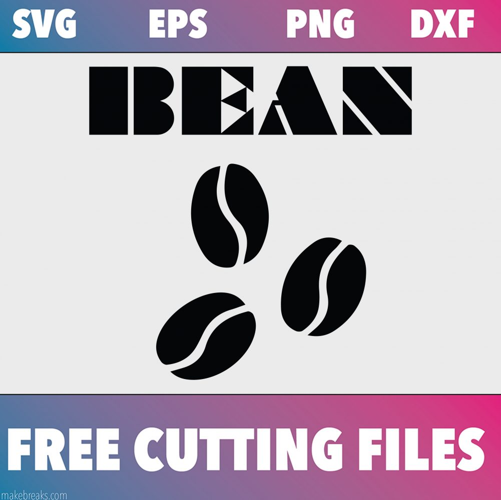 Free svg cutting file with coffee beans and the word bean