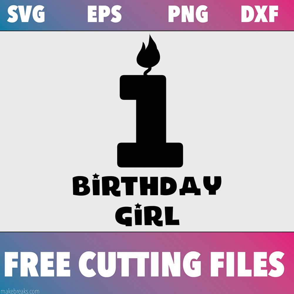 Free SVG Cutting File – Birthday Girl Candle 1