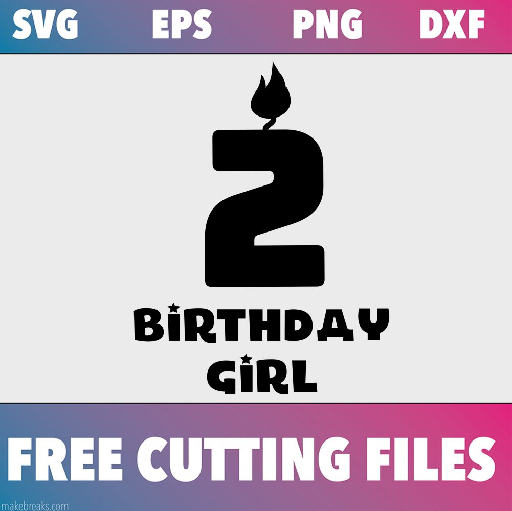 Free SVG Cutting File – Birthday Girl Candle 2