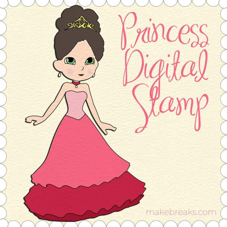 princess-digital stamp makebreaks