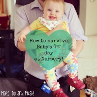 How to survive Baby's first day at Nursery (for Parents)