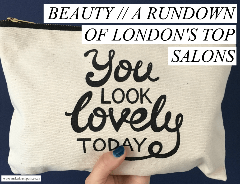 a rundown of london's top salons