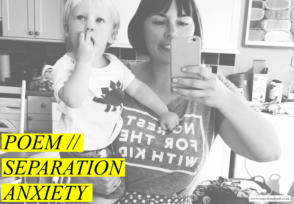 separation anxiety poem