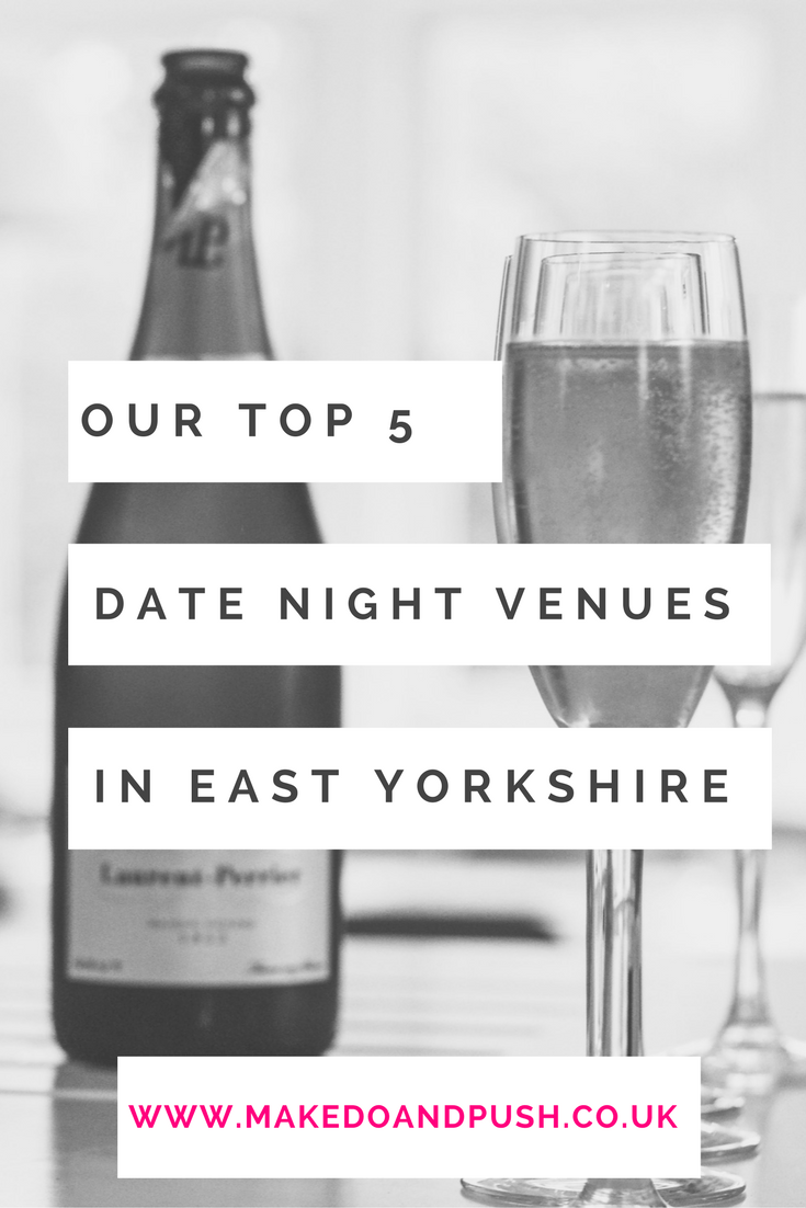 Top 5 Date Night Venues in East Yorkshire