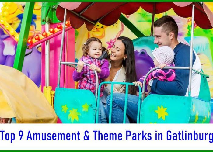 Top 9 Amusement & Theme Parks in Gatlinburg