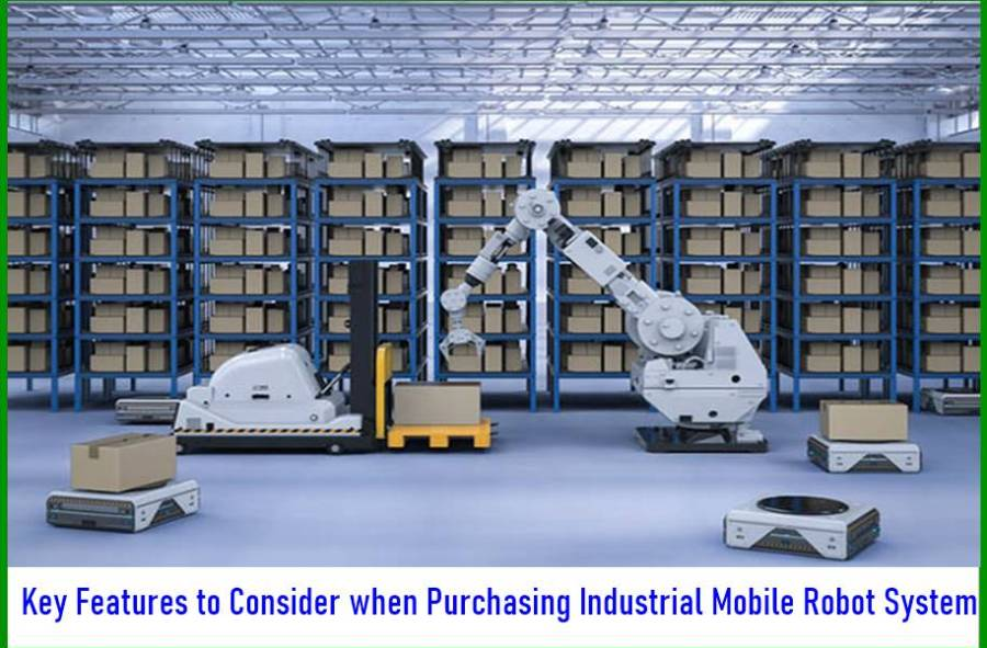 Key Features to Consider when Purchasing Industrial Mobile Robot System