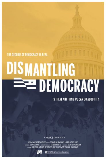 Dismantling Democracy | A MAKE films original documentary - movie poster