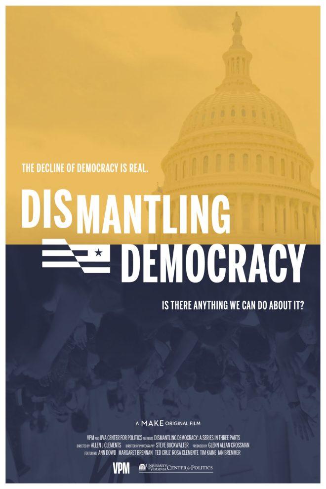 Dismantling Democracy| A MAKE films original documentary - movie poster