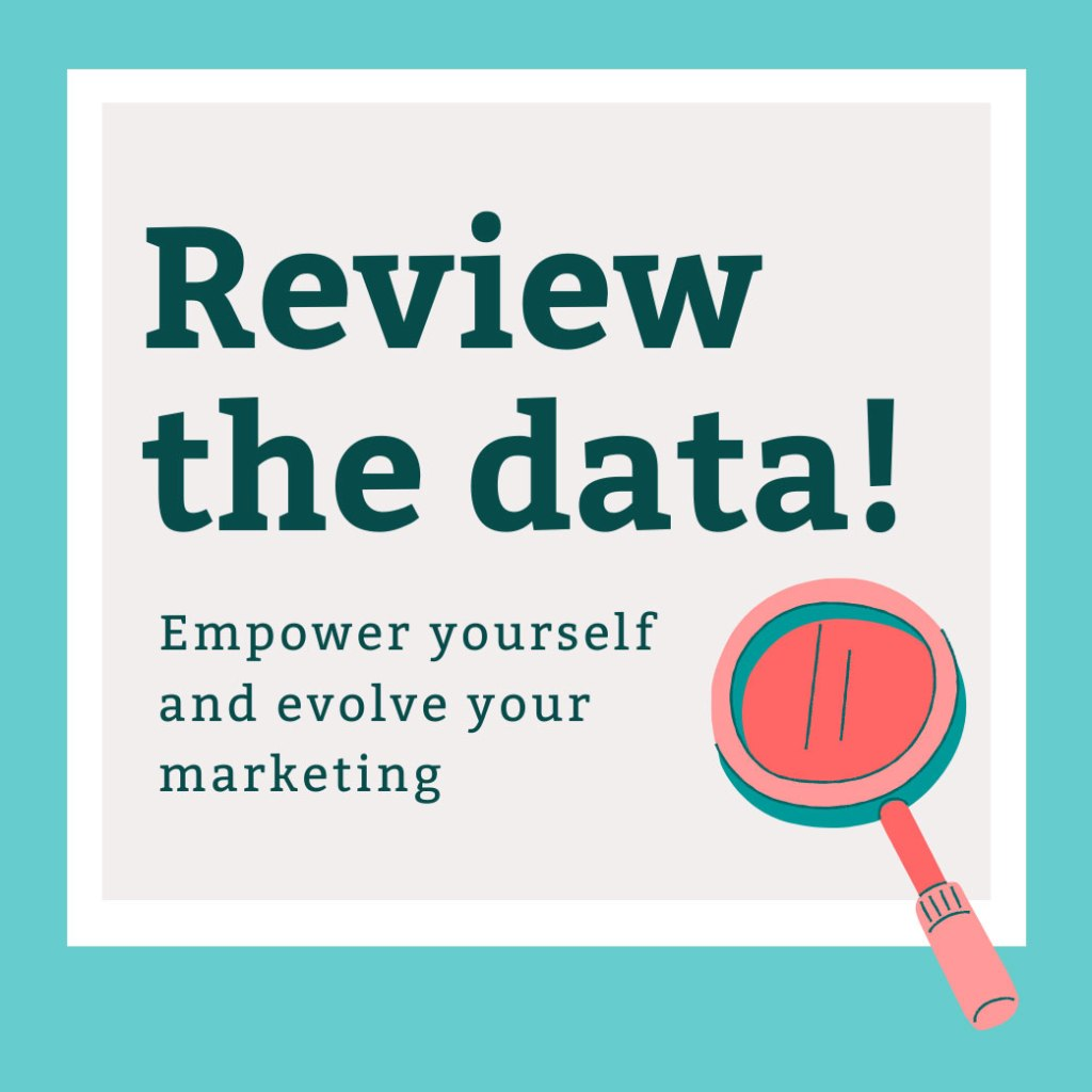 Review the Data. Empower yourself and evolve your marketing. Make your Etsy store irresistible to shoppers